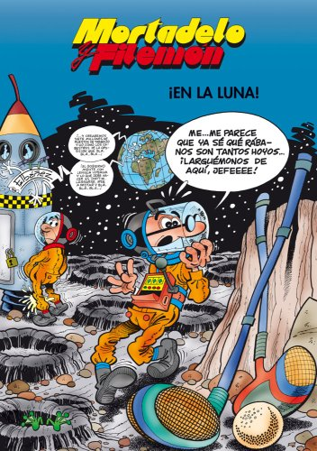 Mortadelo y Filemón. ¡En la luna! (EN BUSCA DE...)