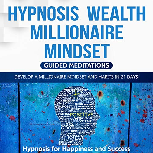 Hypnosis Wealth Millionaire Mindset cover art