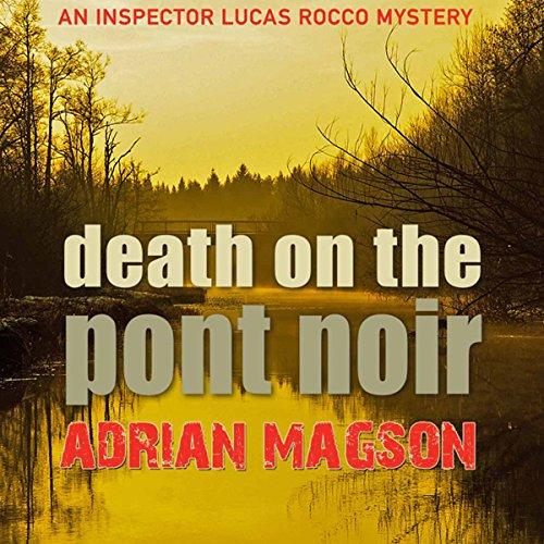 Death on the Pont Noir audiobook cover art