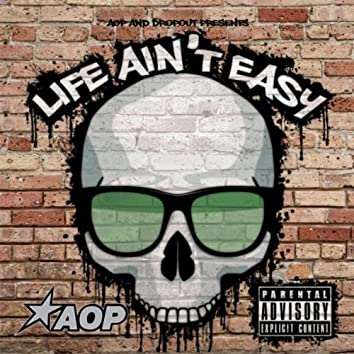 Life Ain't Easy