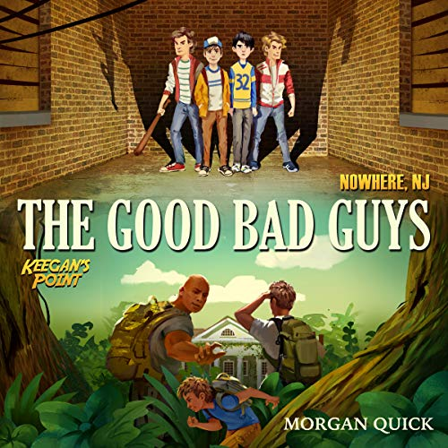 The Good Bad Guys: Series Omnibus Audiobook By Morgan Quick cover art