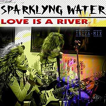 Love Is a River (Radio Edit)