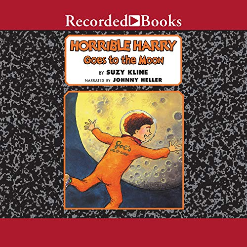 Horrible Harry Goes to the Moon Audiobook By Suzy Kline cover art