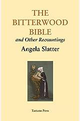 The Bitterwood Bible Kindle Edition