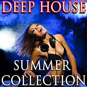 Deep House Summer Collection