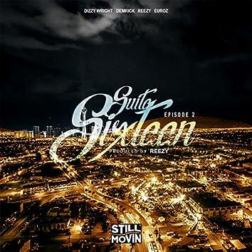 Suite Sixteen Episode II (feat. Dizzy Wright, Demrick, Reezy & Euroz)