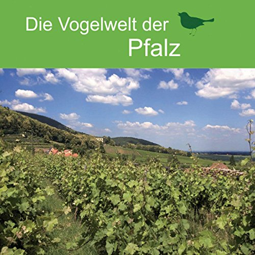 Die Vogelwelt der Pfalz                   By:                                                                                                                                 div.                               Narrated by:                                                                                                                                 div.                      Length: 28 mins     Not rated yet     Overall 0.0