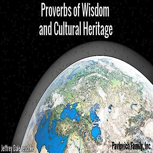 Proverbs of Wisdom and Cultural Heritage audiobook cover art