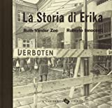 La storia di Erika. Ediz. illustrata
