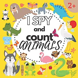 I Spy and Count Animals 2+: A Super Fun Book of Picture Search Game with Dinosaurs Birds for Preschoolers
