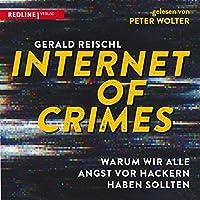 Internet of Crimes Hörbuch