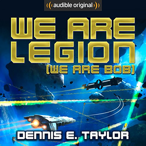 We Are Legion (We Are Bob) by Dennis E. Taylor - Bob Johansson has just sold his software company and is looking forward to a life of leisure. So it's a little unfair when he gets himself killed crossing the street. Bob wakes up a century later.....