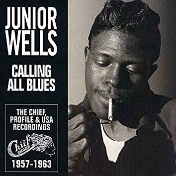 Calling All Blues - The Chief, Profile & USA Recordings 1957-1963