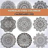 Calendario Mandalas para colorear 2021 (Calendarios y agendas)