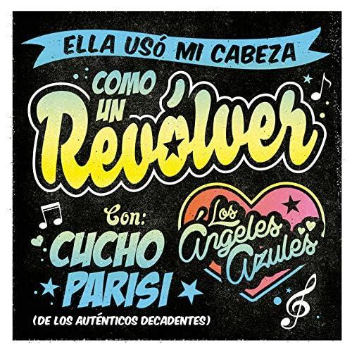 Los Ángeles Azules feat. Chucho Parisi
