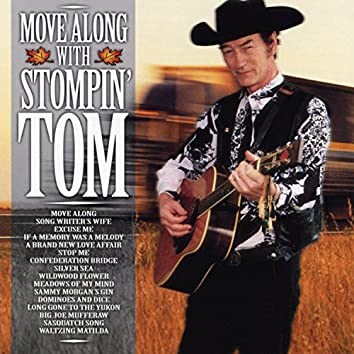 Move Along With Stompin' Tom
