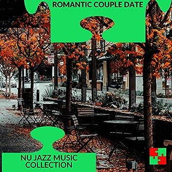 Romantic Couple Date - Nu Jazz Music Collection