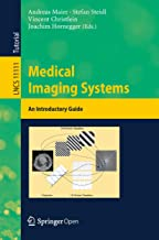 Best medical imaging systems an introductory guide Reviews