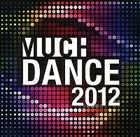2012 Much Dance