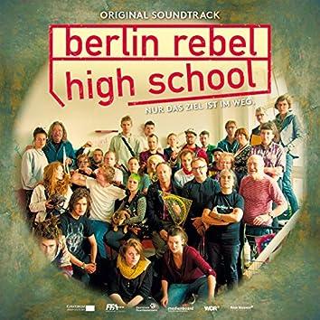 Berlin Rebel High School (Original Motion Picture Soundtrack)