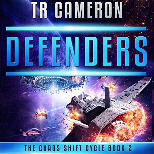 Defenders: The Chaos Shift Cycle, Book 2