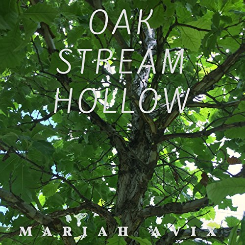Oak Stream Hollow audiobook cover art