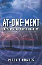 At-One-Ment: Reclaiming Our Humanity