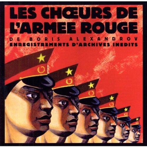 Les Choeurs de l Armee Rouge Vol. I