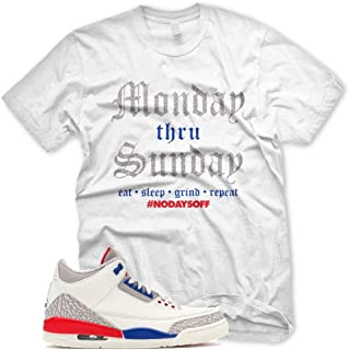 New Monday thru Sunday T Shirt for Jordan 3 III International Flight Charity