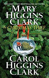 Christmas Books: The Christmas Thief by Mary Higgins Clark and Carol Higgins Clark. christmas books, christmas novels, christmas literature, christmas fiction, christmas books list, new christmas books, christmas books for adults, christmas books adults, christmas books classics, christmas books chick lit, christmas love books, christmas books romance, christmas books novels, christmas books popular, christmas books to read, christmas books kindle, christmas books on amazon, christmas books gift guide, holiday books, holiday novels, holiday literature, holiday fiction, christmas reading list, christmas authors