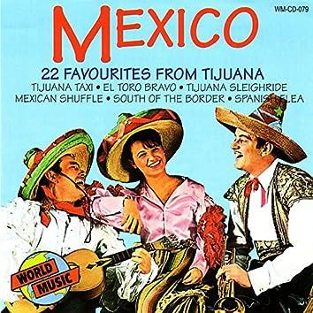 Mexico - 22 Favourites From Tijuana