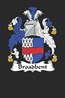 Broadbent: Broadbent Coat of Arms and Family Crest Notebook Journal (6 x 9 - 100 pages)