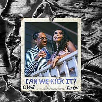 Can We Kick It (feat. Detri)