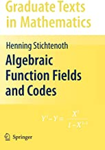 Algebraic Function Fields and Codes (Graduate Texts in Mathematics)