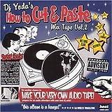DJ Yoda's How to Cut & Paste: Mix Tape, Volume 2 von DJ Yoda