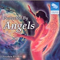 Protected By Angels by Stephen Rhodes (2009-11-17)