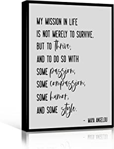 WORK OFFICE DECOR Art Wall Decor Wedding Decoration My Mission In Life Sign Maya Angelou Quote Sign 8X12 inch Framed Modern Canvas Wall Decor