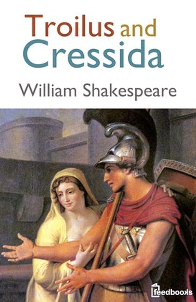 主要なボス涙Troilus and Cressida (English Edition)
