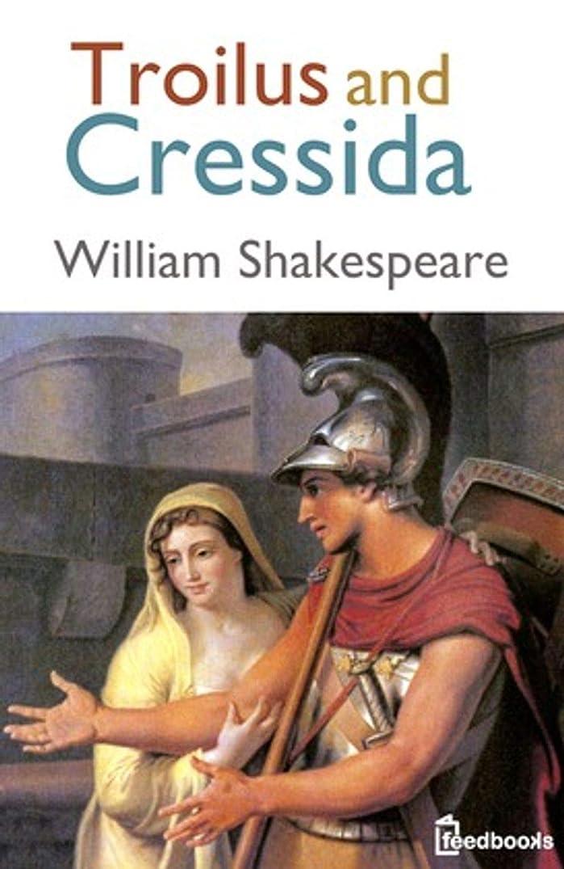 少なくとも女性枢機卿Troilus and Cressida (English Edition)