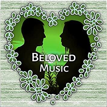Beloved Music - Queen of Hearts, Fall In Love, Gentle Feeling, Two Words