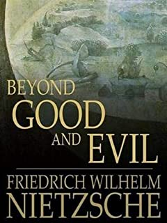 Beyond Good and Evil (English Edition)