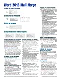 Microsoft Word 2016 Mail Merge Quick Reference Guide - Windows Version (Cheat Sheet of Instructions, Tips & Shortcuts - Laminated Card)
