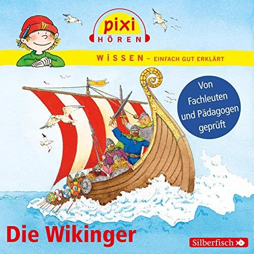 Pixi Wissen: Die Wikinger: 1 CD