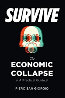 Survive--The Economic Collapse