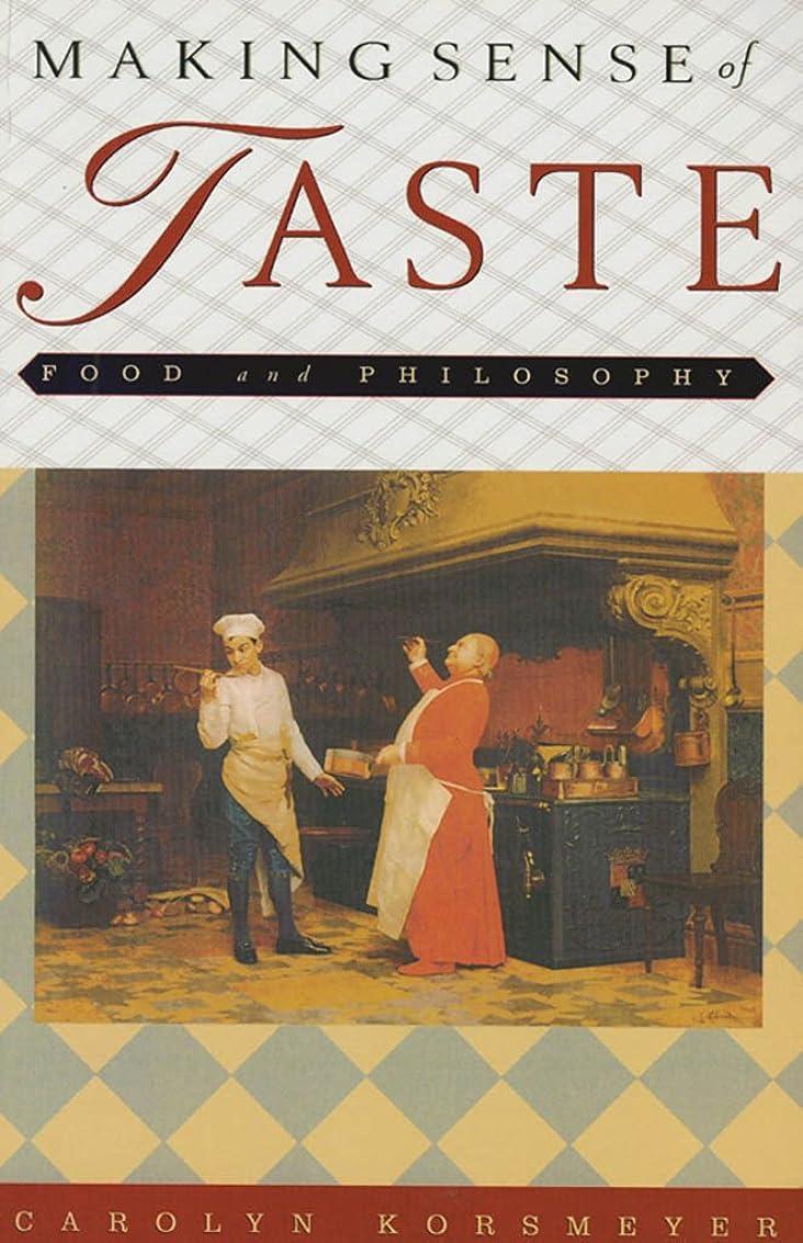 野球嵐が丘チロMaking Sense of Taste: Food and Philosophy (English Edition)