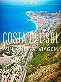 Costa del Sol Mini Guia de Viagem (Portuguese Edition)
