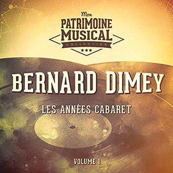 Les années cabaret : Bernard Dimey, Vol. 1