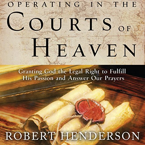 Operating in the Courts of Heaven audiobook cover art