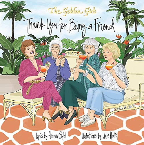 Golden Girls: Thank You For Being A F