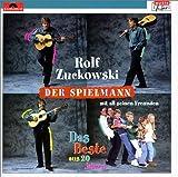 Der Spielmann: Das Beste aus 20 Jahren von Rolf Zuckowski